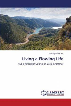 Living a Flowing Life