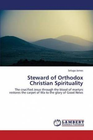 Steward of Orthodox Christian Spirituality