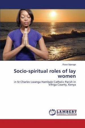 Socio-Spiritual Roles of Lay Women