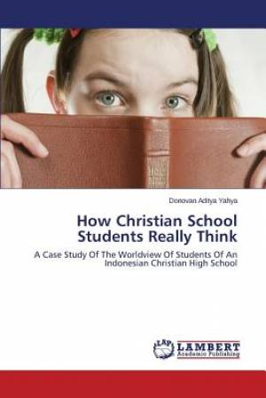 How Christian School Students Really Think