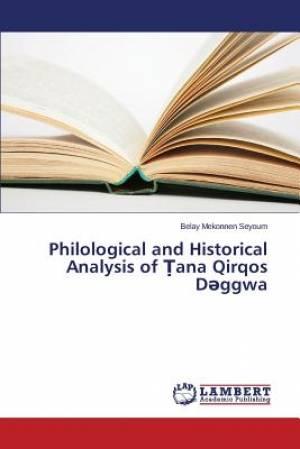 Philological and Historical Analysis of Ana Qirqos D Ggwa
