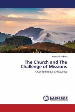 The Church and the Challenge of Missions