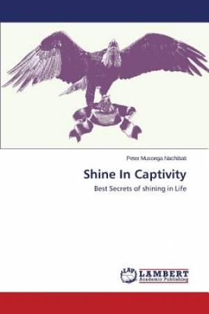 Shine in Captivity
