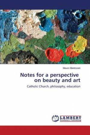 Notes for a Perspective on Beauty and Art