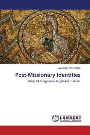 Post-Missionary Identities