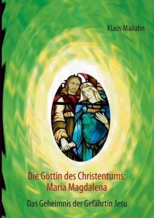 Die Gottin Des Christentums