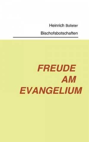 Freude Am Evangelium