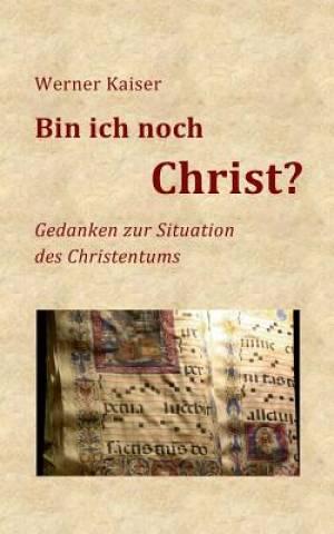 Bin Ich Noch Christ?