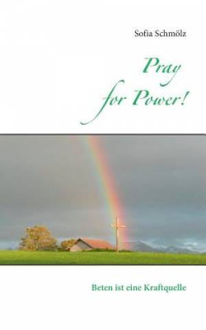 Pray for Power!