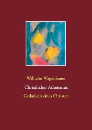 Christlicher Atheismus