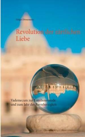 Revolution Der Zartlichen Liebe