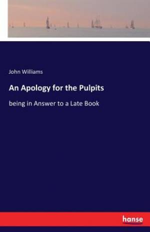 An Apology for the Pulpits
