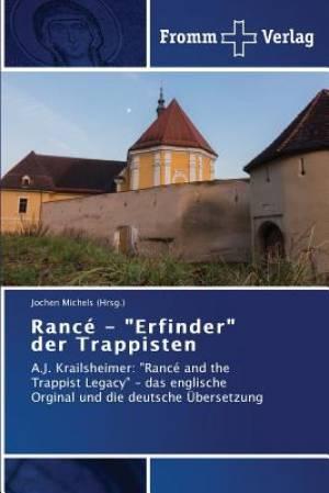 """Rance - """"Erfinder"""" Der Trappisten"""