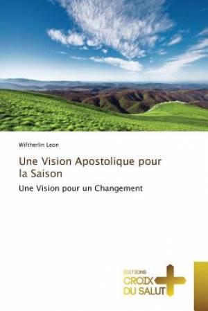 Une Vision Apostolique pour la Saison