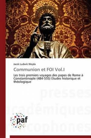 Communion Et Foi Vol.I