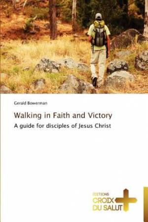 Walking in Faith and Victory