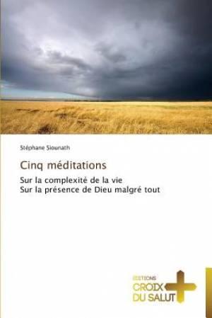 Cinq Meditations