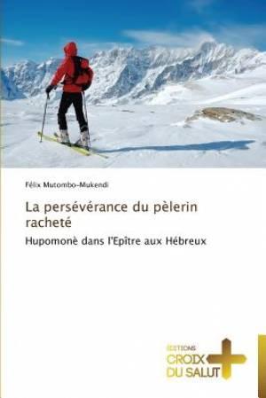 La Perseverance Du Pelerin Rachete