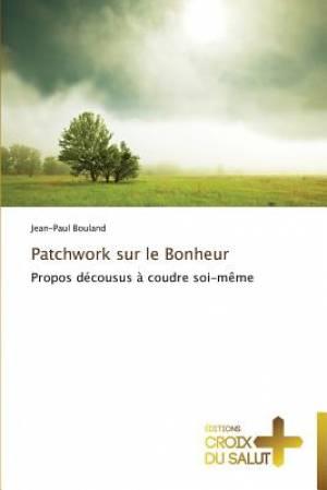Patchwork Sur Le Bonheur