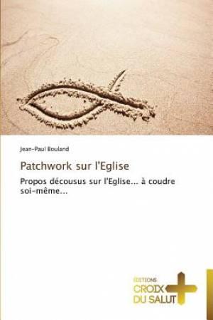 Patchwork Sur L'Eglise