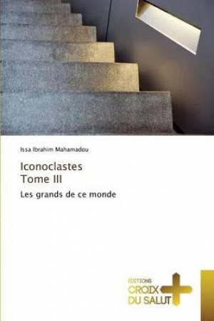 Iconoclastes Tome III