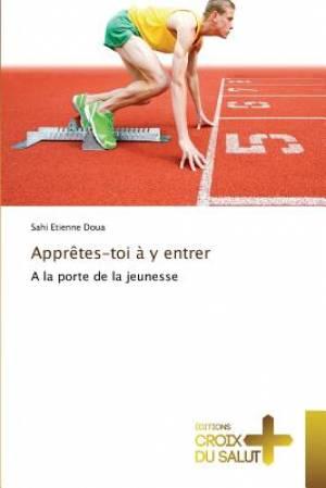 Appretes-Toi A Y Entrer