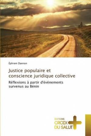 Justice populaire et conscience juridique collective
