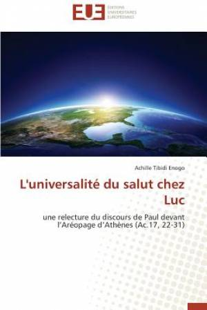 L'Universalite Du Salut Chez Luc