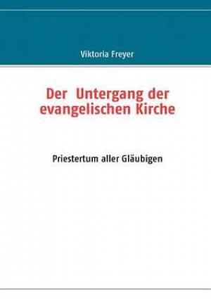 Der Untergang Der Evangelischen Kirche