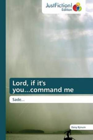 Lord, If It's You...Command Me
