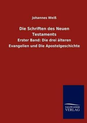 Die Schriften Des Neuen Testaments