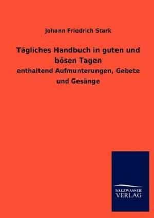Tagliches Handbuch in Guten Und Bosen Tagen