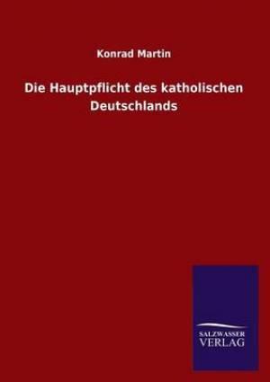 Die Hauptpflicht Des Katholischen Deutschlands