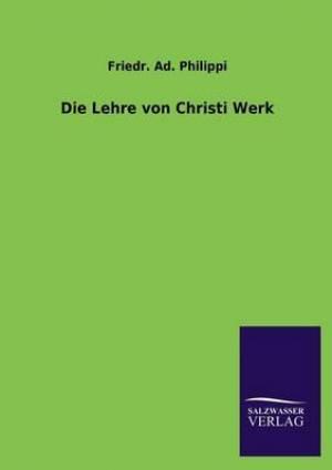 Die Lehre Von Christi Werk