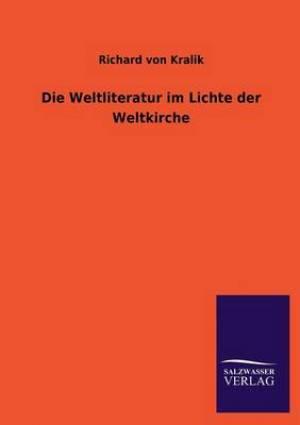 Die Weltliteratur Im Lichte Der Weltkirche
