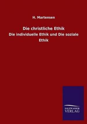 Die Christliche Ethik