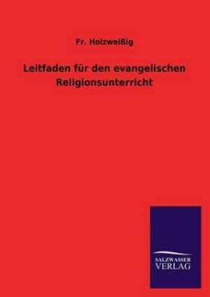 Leitfaden Fur Den Evangelischen Religionsunterricht