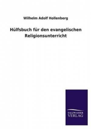 Hulfsbuch Fur Den Evangelischen Religionsunterricht