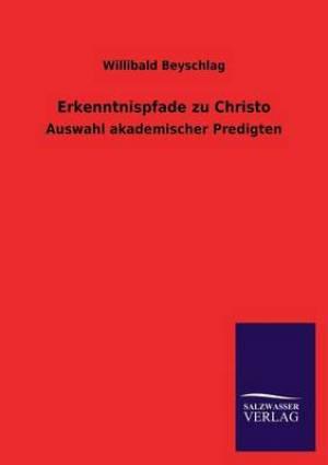 Erkenntnispfade Zu Christo