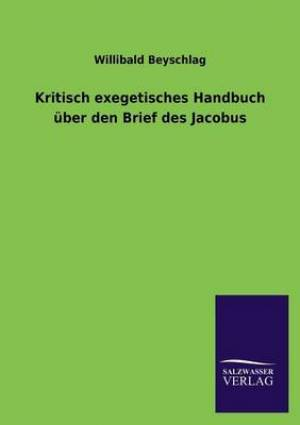 Kritisch Exegetisches Handbuch Uber Den Brief Des Jacobus