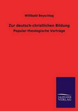 Zur Deutsch-Christlichen Bildung