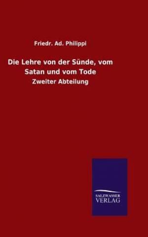 Die Lehre Von Der Sunde, Vom Satan Und Vom Tode