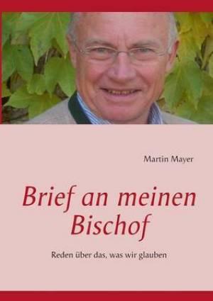 Brief an Meinen Bischof