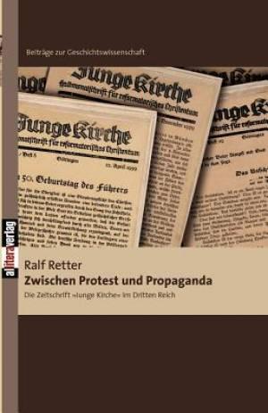 Zwischen Protest Und Propaganda