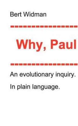 Why, Paul?
