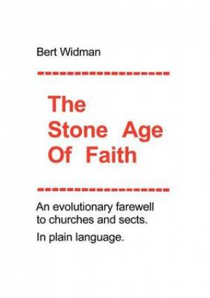 The Stone Age of Faith