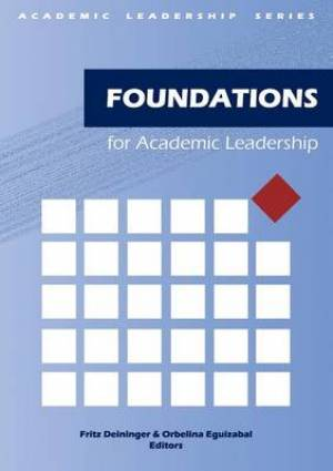Foundations for Academic Leadership