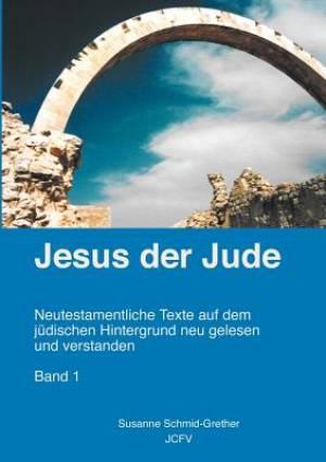 Jesus Der Jude Band 1