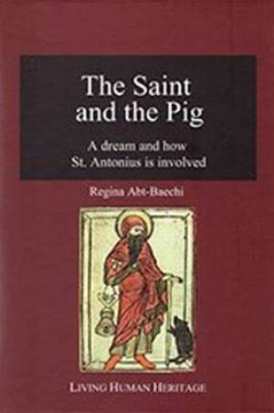 The Saint & the Pig