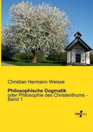 Philosophische Dogmatik